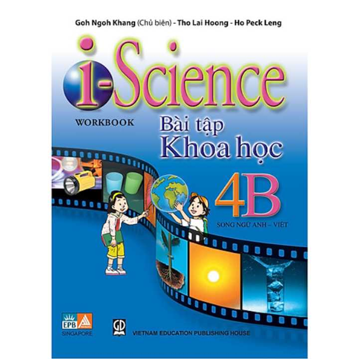 I - Science Workbook 4B- Bài Tập Khoa học Lớp 4 (Song ngữ Anh - Việt)