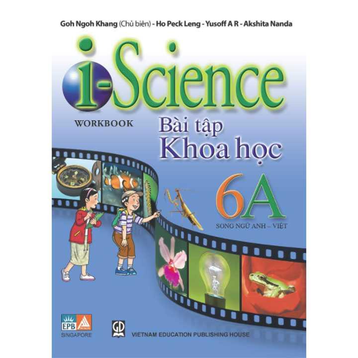 I-Science Workbook 6A - Bài Tập Khoa Học 6 Song Ngữ Anh Việt