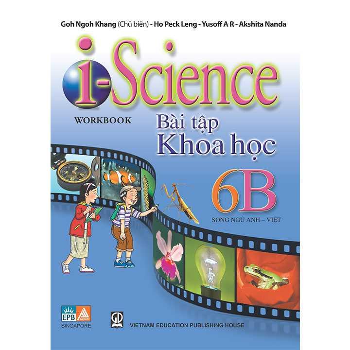 I-Science Workbook 6B - Bài Tập Khoa Học 6 Song Ngữ Anh Việt