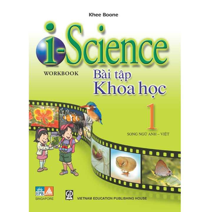 I-science 1 Textbook Khoa Học 1 (Song ngữ Anh - Việt) - Ảnh 2