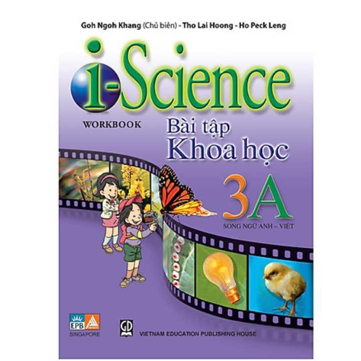 I - Science Workbook 3A- Bài Tập Khoa học Lớp 3 (Song ngữ Anh - Việt)