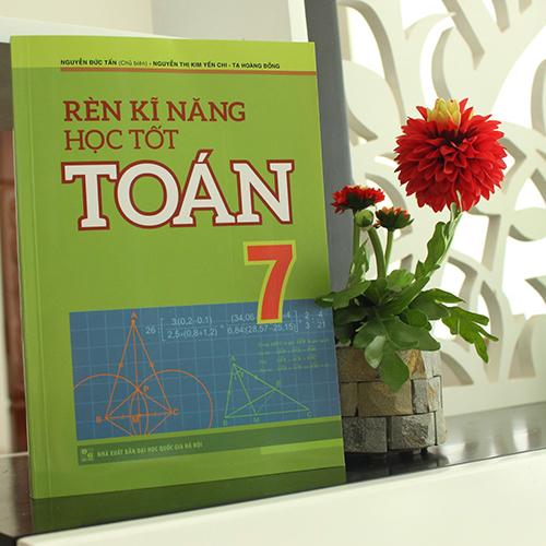 Rèn Kĩ Năng Học Tốt Toán 7 - Ảnh 2