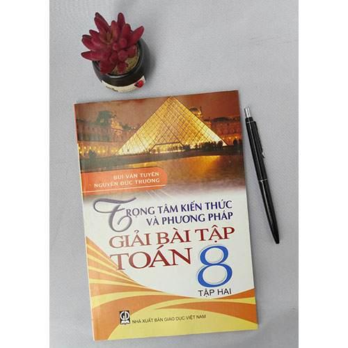 Trọng tâm kiến thức và phương pháp giải bài tập Toán 8 - Tập 2 - Ảnh 2