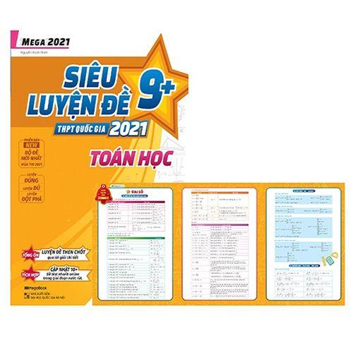Mega 2021 - Siêu Luyện Đề 9+ THPT Quốc Gia 2021 - Toán Học - Ảnh 2