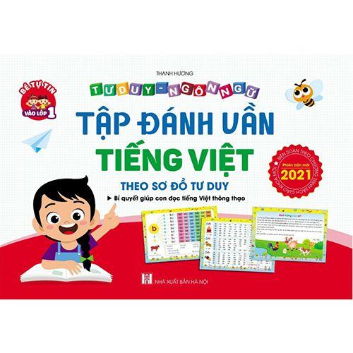 Tập Đánh Vần Tiếng Việt - Theo Sơ Đồ Tư Duy