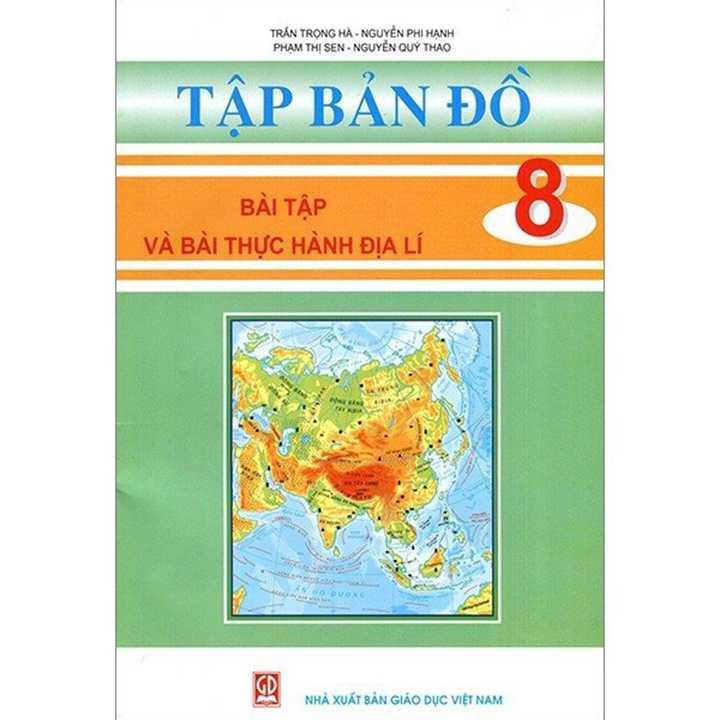 Tập Bản Đồ Bài Tập Và Bài Thực Hành Địa Lí Lớp 8
