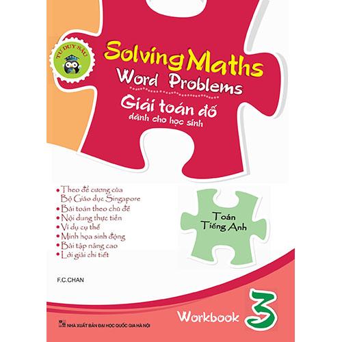 Solving Maths Word Problems - Giải Toán Đố Dành Cho Học Sinh - Workbook 3